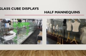 GLASS DISPLAYS AND HALF MANNEQUINS